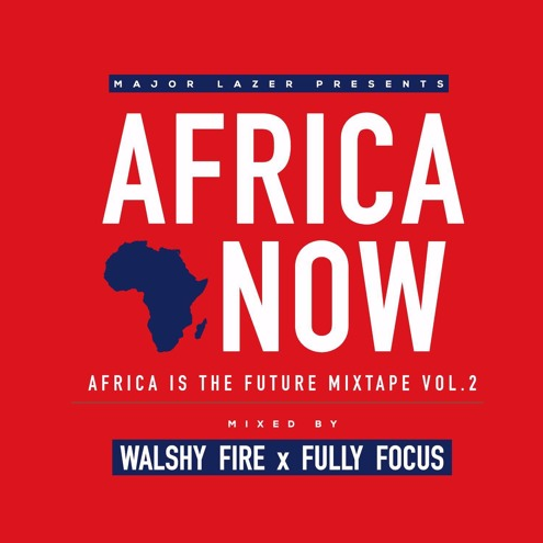 Major-Lazer-Africa-Now-Mixtape-vol-2