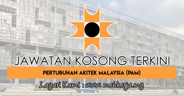 Jawatan Kosong Terkini 2018 di Pertubuhan Akitek Malaysia (PAM)