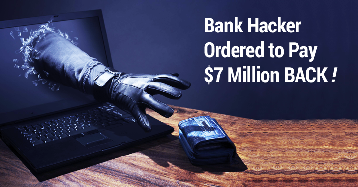 Russian Hacker Who Stole From Banks Ordered to Pay $7 Million
