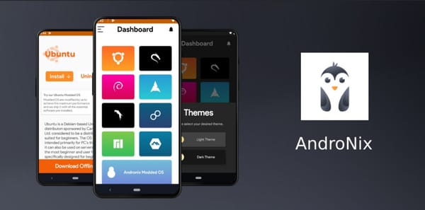 New app: AndroNix can install Linux on Android without root