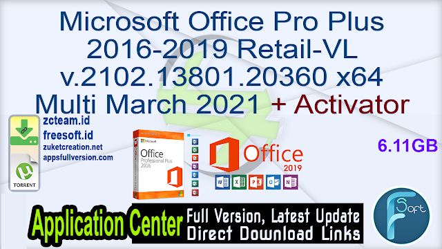 Microsoft Office Pro Plus 2016-2019 Retail-VL v.2102.13801.20360 x64 Multi March 2021 + Activator