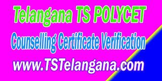 Telangana TS POLYCET 2017 TSPOLYCET Counselling Certificate Verification