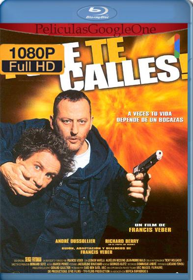 ¡Que te calles! [2003] [1080p BRrip] [Latino-Castellano-Francés] – StationTv