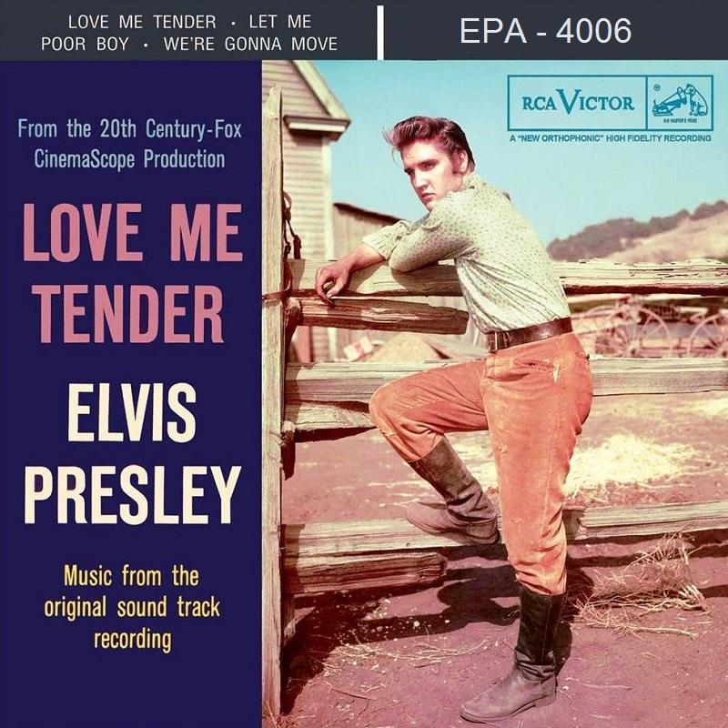 Elvis Presley Index: Love Me Tender (Single / EP - RCA, 1956