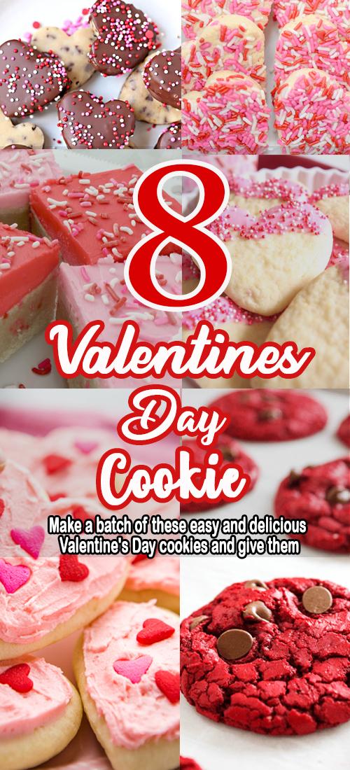 8 Valentines Day Cookie Recipe
