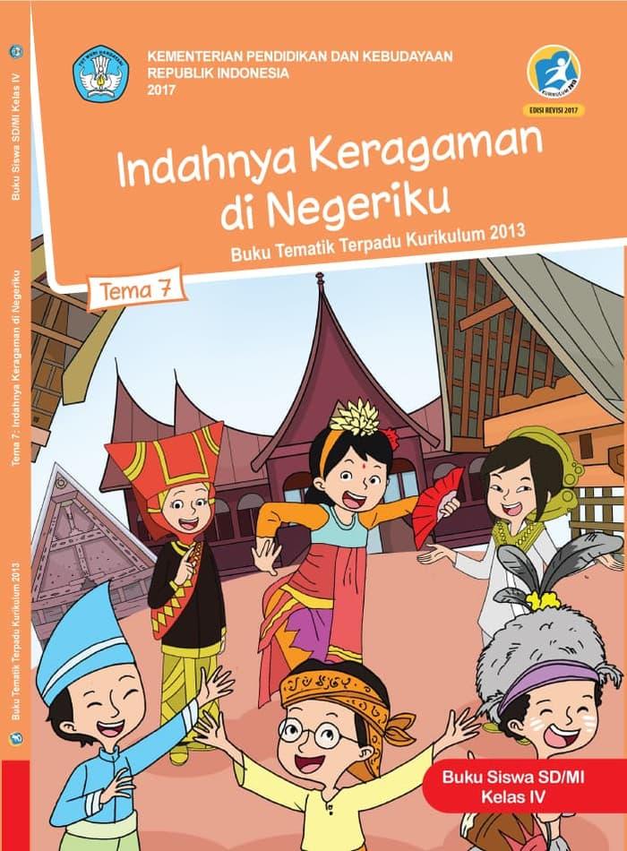 Buku Siswa Tematik SD Kelas IV Tema 7 Indahnya Keragaman di Negeriku
