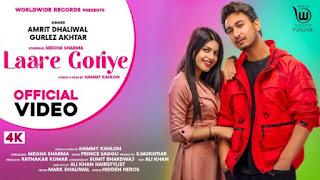 Laare Goriye Lyrics Amrit Dhaliwal and Gurlez Akhtar