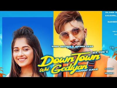 Upcomin Downtown, Jannat Zubair Latast Punjabi Song