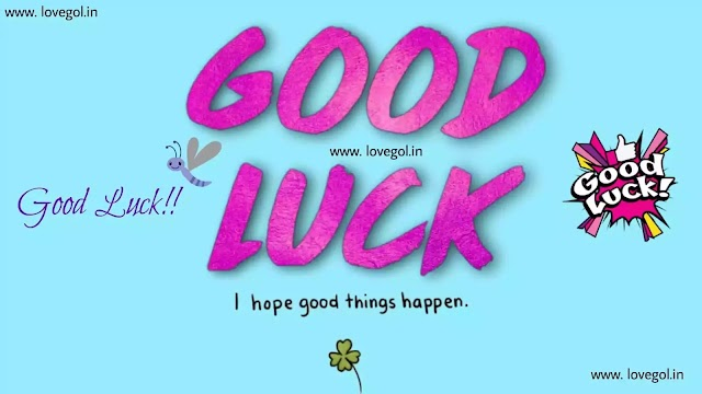 150+ Best Good Luck Messages, Wishes and Quotes for You