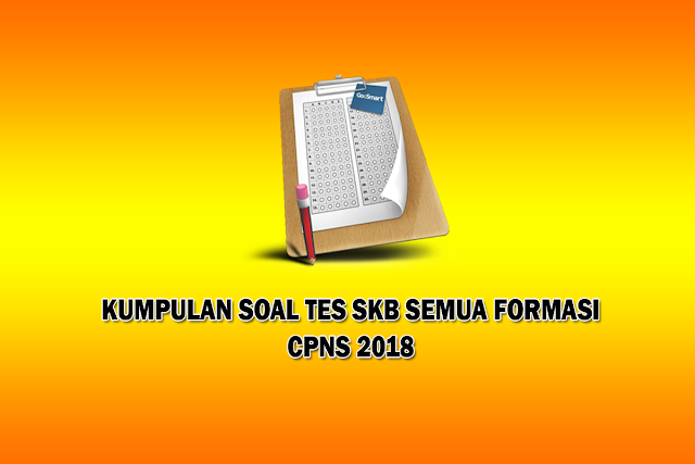 Kumpulan Soal Latihan Tes SKB CPNS 2018 Format PDF
