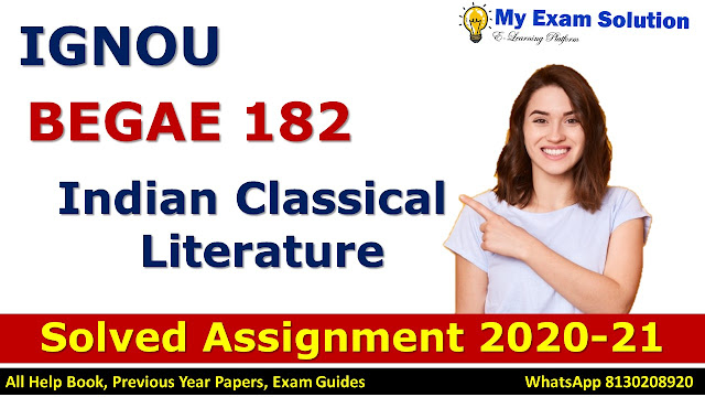 BEGAE 182 ENGLISH COMMUNICATION SKILLS Solved Assignment 2020-21, BEGAE 182 Solved Assignment 2020-21, IGNOU BEGAE 182 Solved Assignment 2020-21, BA Assignment 2020-21