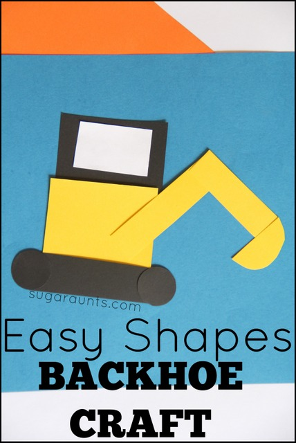 Easy Shapes Backhoe Craft The Ot Toolbox