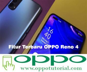 Fitur Terbaru OPPO Reno 4