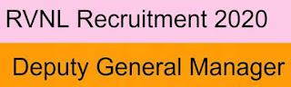 RVNL Sarkari Naukri Railway Recruitment 2020 Apply Online For Deputy General Manager Posts | Sarkari Jobs Adda 2020