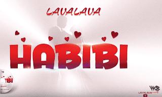 (New Audio)   Lava Lava - Habibi   Mp3 Download (New Song)