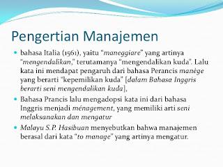 Pengertian Manajemen dan Manajer