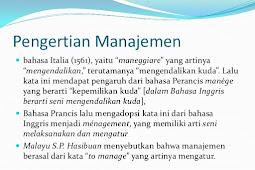 Pengertian Manajemen dan Manager