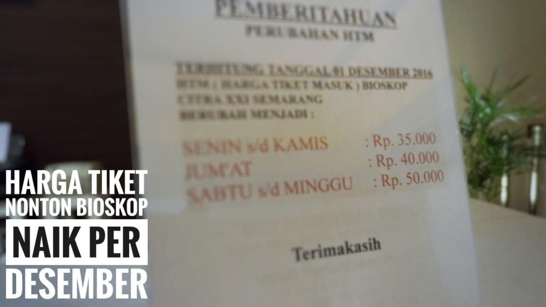 Mulai 1 Desember Harga Tiket Bioskop Di Cinema Xxi Semarang Naik