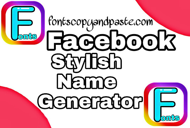 Facebook stylish name generator