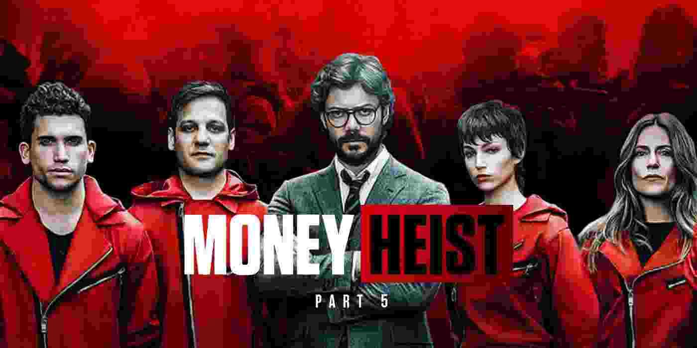 Money Heist 5