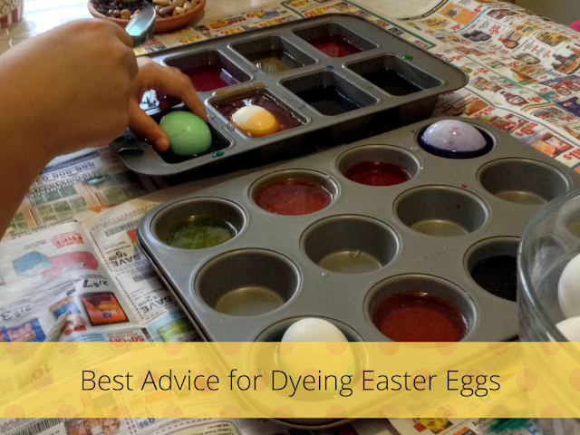 My Best Advice for Dyeing Eggs: use muffin tins to dye eggs