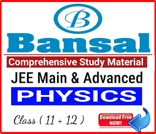 Bansal Physics Comprehensive Study Material