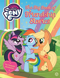 My Little Pony The Big Book of Friendship Stories Books