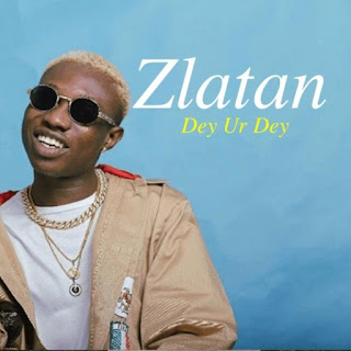"This Gbedu Must Be A Banger! Zlatan Seems To Be Very Busy With His Music This Month As He Drops Another Song Titled ""Dey Ur Dey"" Not Long Ago When He Dropped ""Shotan"" Featuring Tiwa Savage, The New Song Is Produced By Rexxie."