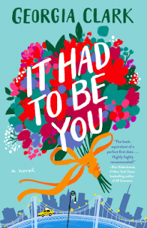 Book Review and GIVEAWAY: It Had to Be You, by Georgia Clark {ends 5/13}