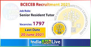 bceceb-recruitment-2021-apply-1797-posts-senior-resident-tutor-posts-vacancies-online-indiajoblive.com