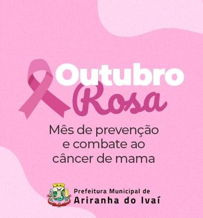 ARIRANHA DO IVAÍ - OUTUBRO ROSA