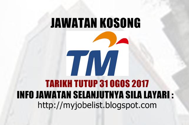 Jawatan Kosong di Telekom Malaysia Berhad (TM) Ogos 2017