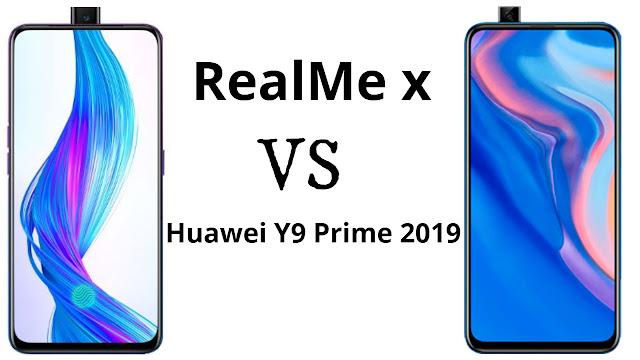 Huawei Y9 Prime 2019 VS Realme X : कौन है सबसे बेहतर