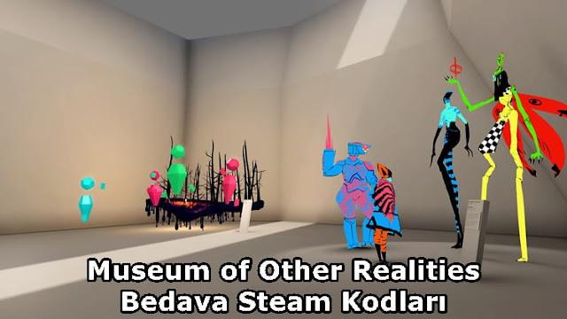 Museum of Other Realities - Bedava Steam Kodları
