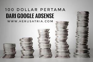 Pengalaman Mendapat 100 Dollar Pertama dari Google Adsense