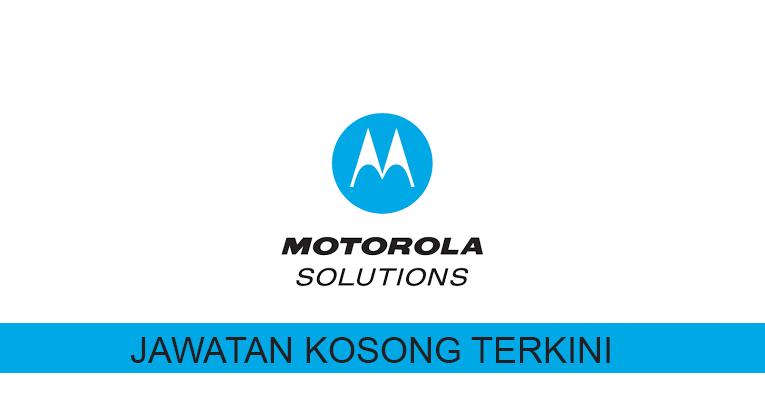Kekosongan terkini di Motorola Solutions Malaysia Sdn Bhd