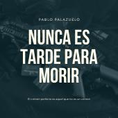 https://nacionesyletras.blogspot.com/2019/07/-nunca-es-tarde-para-morir.html