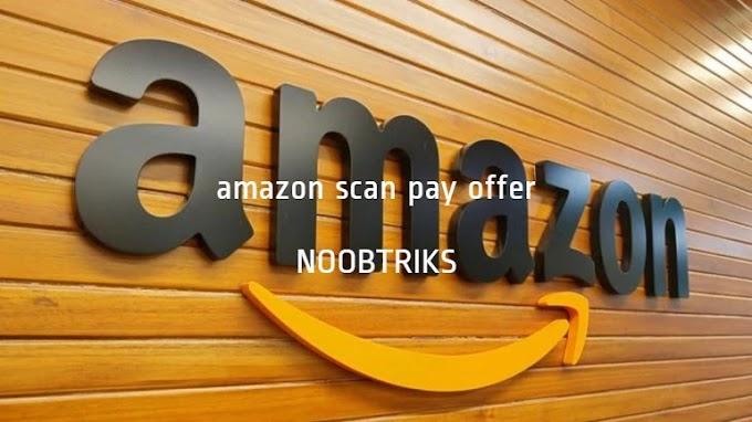 (Hidden offer) Amazon Scan Pay Offer – Get ₹25 Cashback