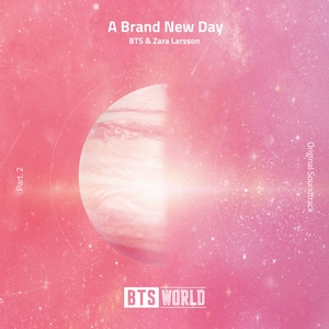 Baixar BTS & Zara Larsson – A Brand New Day (BTS World Original Soundtrack) [Pt. 2] Mp3