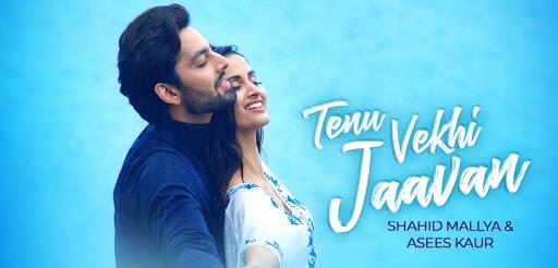 Tenu Vekhi Javaan Lyrics :- Himansh & Shivani Jeevan | Asees Kaur, Shahid