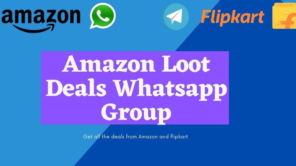 Amazon Loot Deals Whatsapp Group Link