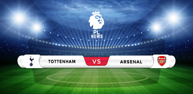 Tottenham vs Arsenal Prediction & Match Preview