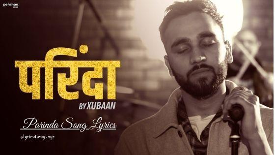 PARINDA LYRICS - Vivek Singh | Xubaan | Lyrics4songs.xyz