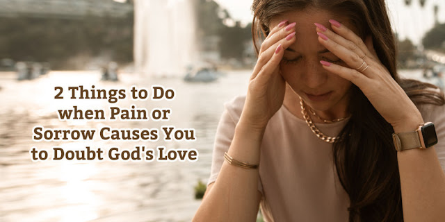 2 Ways to Find God's Comfort When You Sink Into Despair - 2 Corinthians 1:3-5