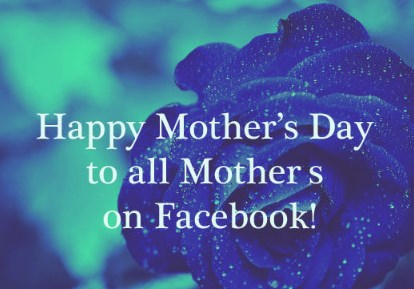 happy mothers day facebook