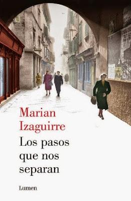 """""""Los pasos que nos separan"""" de Marian Izaguirre"""