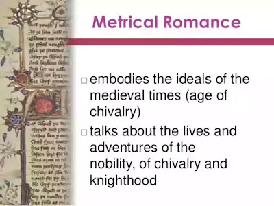 The Medieval knight is idealised as virtuous and piously Christian. Metrical romances ranged from 1000 to 6000 lines and employed octosyllabic couplets or a stanza of six, eight or twelve lines.