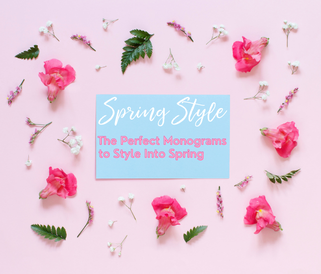 The perfect monograms to style into spring from Marleylilly.com