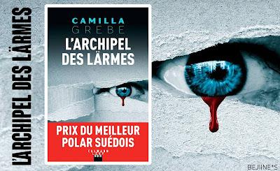 Livre : L'Archipel des larmes - Camilla Grebe