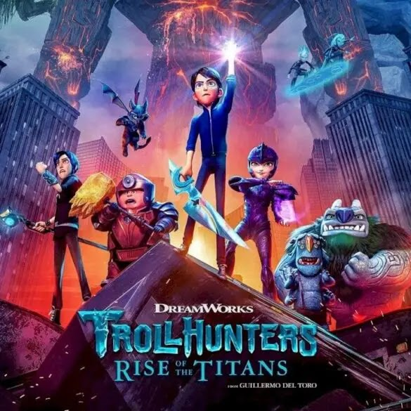 [Movie] Trollhunters: Rise of the Titans (2021) #Arewapublisize
